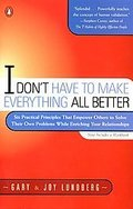 I-dont-have-make-everything-all-better-gary-lundberg-paperback-cover