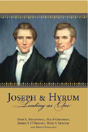 Joseph and hyrum leading as one