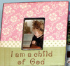 I am a child of god frame pink
