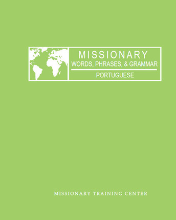 Missionary Words, Phrases, & Grammar: Portuguese