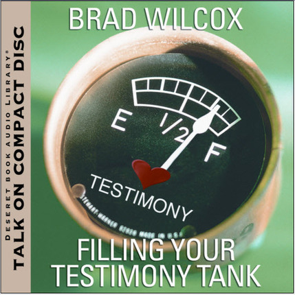 Cd filling your testimony tank