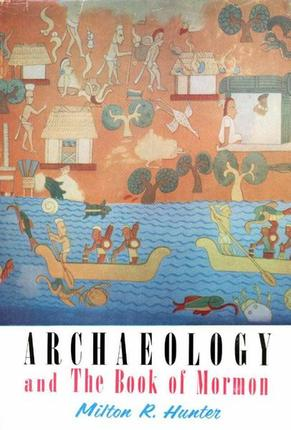 Original archaeology and book of mormon