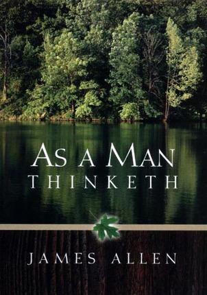 As man thinketh