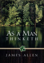 As_man_thinketh