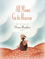 All_mom_go_to_heaven