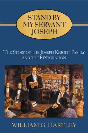 Stand By My Servant Joseph: Story of the Joseph Knight Family