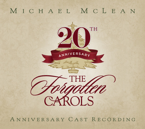 Forgotten carols 20th anniversary cast recording