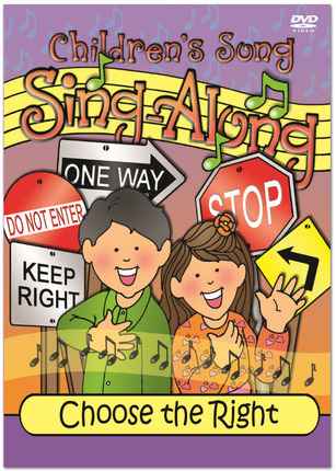 Children's Song Sing-Along: Choose the Right