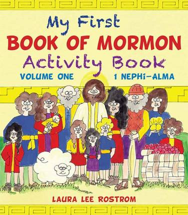 My First Book of Mormon Activity Book, Vol. 1: I Nephi through Alma