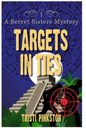 Targets in Ties: A Secret Sister Mystery