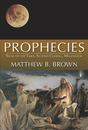 Prophecies: Signs of the Times, Second Coming, Millennium