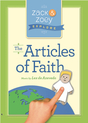 Zack & Zoey Explore the Articles of Faith