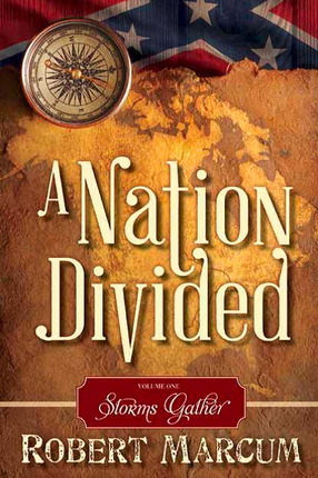 A Nation Divided, Vol. 1: Storms Gather
