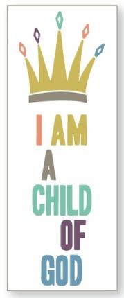 I Am a Child of God Bookmark