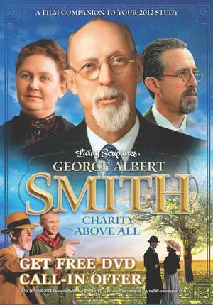 George Albert Smith Charity Above All