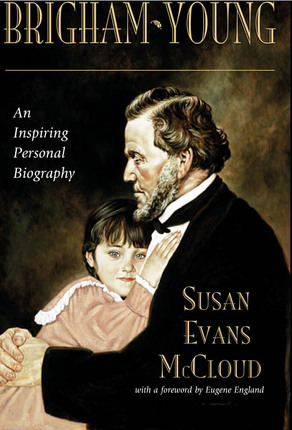 Brigham Young: An Inspiring Personal Biography