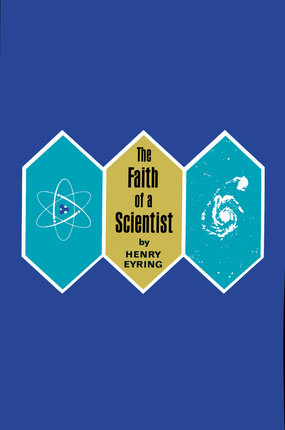 The Faith of a Scientist