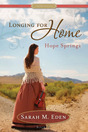 Longing for Home, Vol. 2: Hope Springs