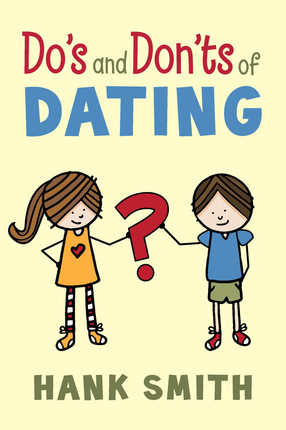 Do s and don ts of dating   hank smith db cover