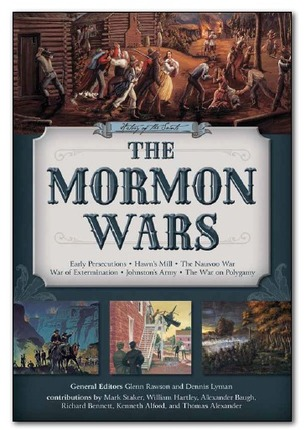 The mormon wars history of the saints