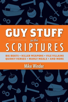 Guy Stuff in the Scriptures