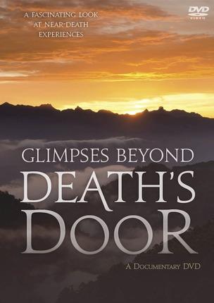 Glimpses beyond deaths door