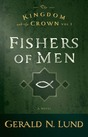 The Kingdom and the Crown, Vol. 1: Fishers of Men