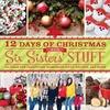 Six sisters 12 days christmas