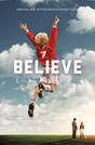 Believe - Soccer Movie