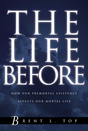 The Life Before