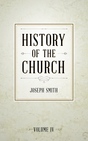 History of The Church of Jesus Christ of Latter-day Saints, Volume 4