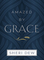 Amazed by Grace