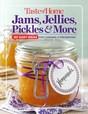 Taste of Home Jams, Jellies, Pickles & More Cookbook