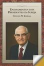 Ensinamentos dos Presidentes da Igreja: Spencer W. Kimball (Portuguese)