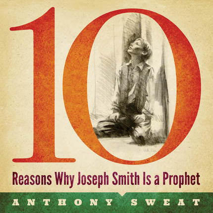 10 Reasons Why Joseph Smith Is a Prophet CD