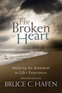 The Broken Heart: Applying the Atonement to Life's Experiences