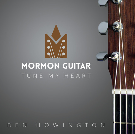 Mormon guitar tune my heart cover rgb