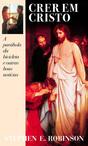 Crer em Cristo - Believing Christ (Portuguese)