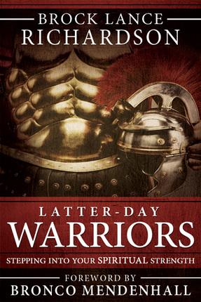 Latter day warriors