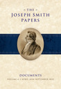 The Joseph Smith Papers, Documents, Vol. 4: April 1834 - September 1835