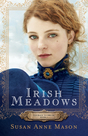 Courage to Dream, Book 1: Irish Meadows