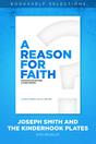 A Reason for Faith: Joseph Smith and the Kinderhook Plates