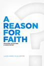 A Reason for Faith
