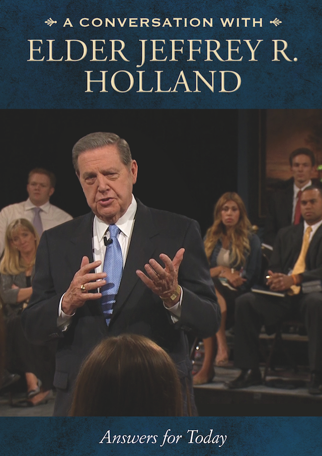 Conversation with elder jeffrey r. holland dvd