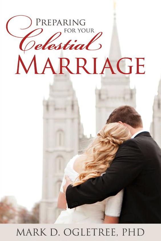 Preparing celestial marriage