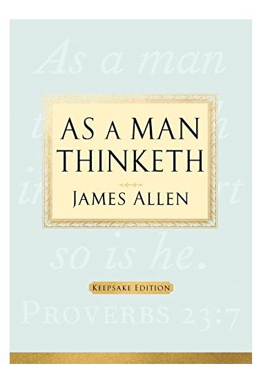 as a man thinketh james allen pdf free download