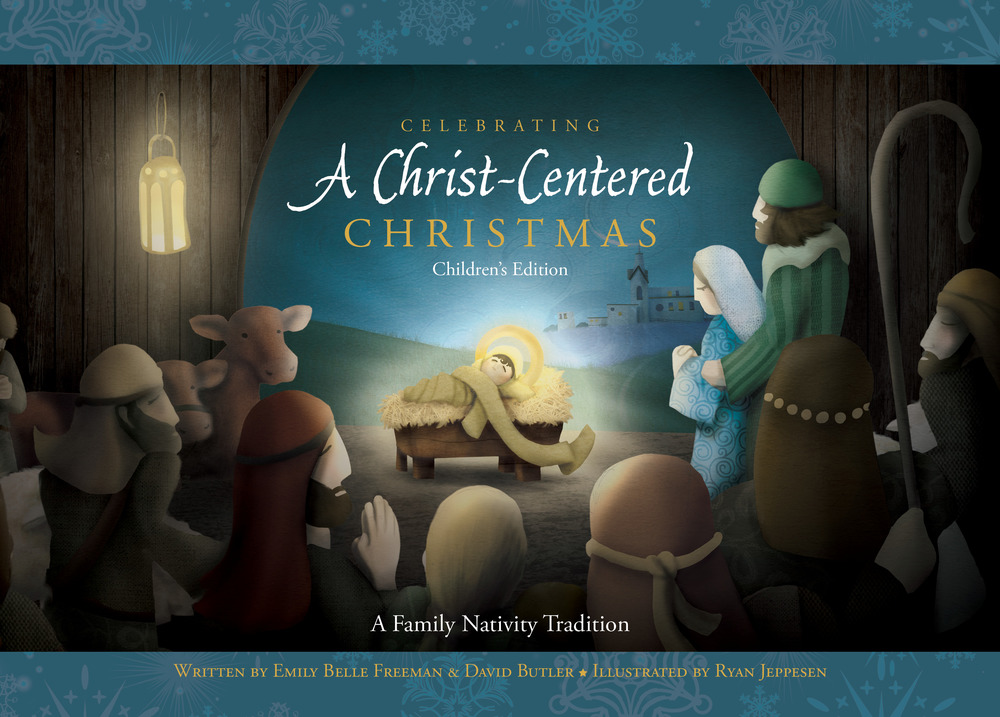 Celebrating a christ centered christmas childrens edition
