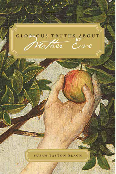Glorious truths about mother eve
