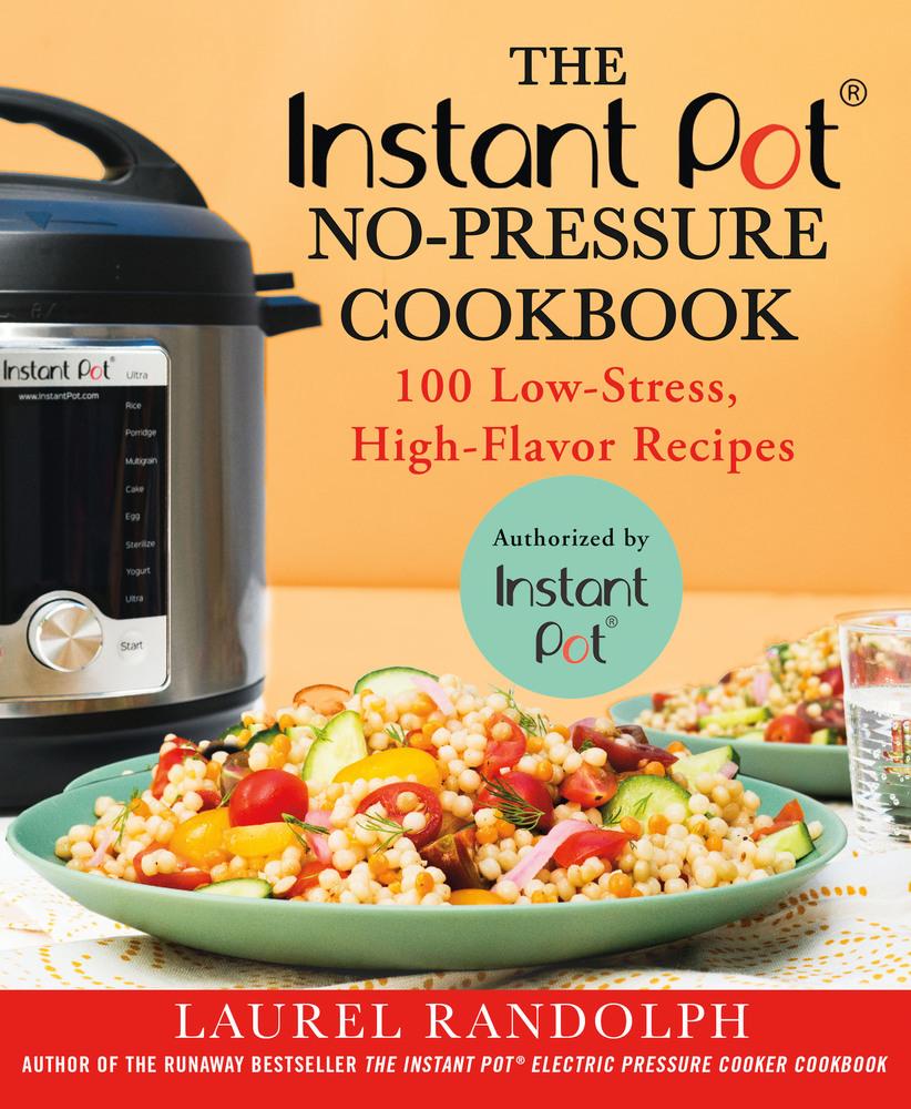 Instant pot no pressure cookbook