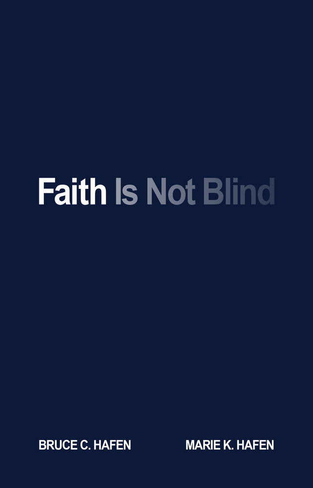 Faith is not blind